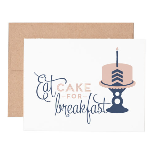Eat cake for breakfast letterpress greeting card